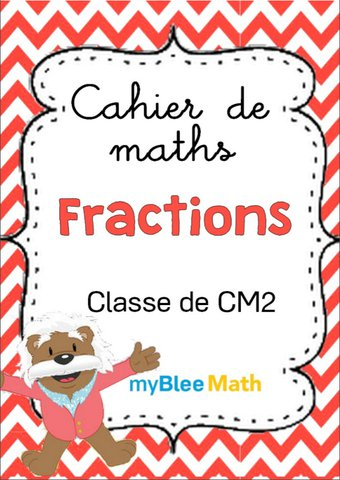 Image de Cahier de maths - Fractions - Classe de CM2