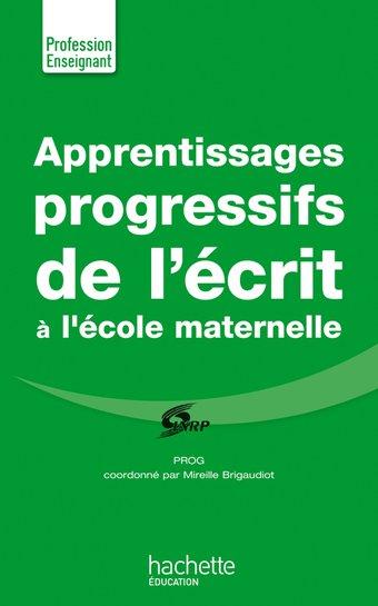 Image de Apprentissages progressifs de l'écrit à la maternelle | Hachette Éducation - Enseignants