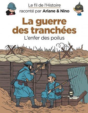 Image de La guerre des tranchées,  de la série de bande dessinée Le fil de l'Histoire raconté par Ariane & Nino, de Erre - Savoia -  - Éditions Dupuis