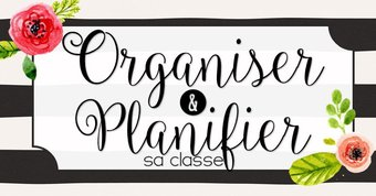 Image de Organiser sa classe #3 - L'organisation procédurale