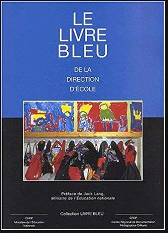 Image de Le livre bleu de la direction d'école - L'Atelier Canopé 78 – Marly-le-Roi