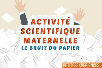 Image de Activités Scientifiques en Maternelle : Le bruit du papier