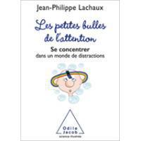 Image de Petites bulles de l'attention - Éditions Odile Jacob