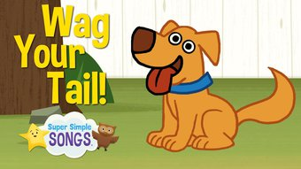 Image de Wag Your Tail | Animal Action Verb Song | Super Simple Songs