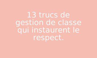 Image de 13 trucs de gestion de classe qui instaurent le respect.