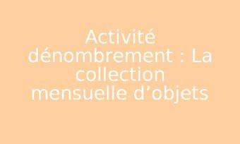 Image de Activité dénombrement : La collection mensuelle d'objets