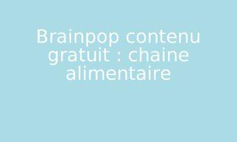 Image de Brainpop contenu gratuit : chaine alimentaire