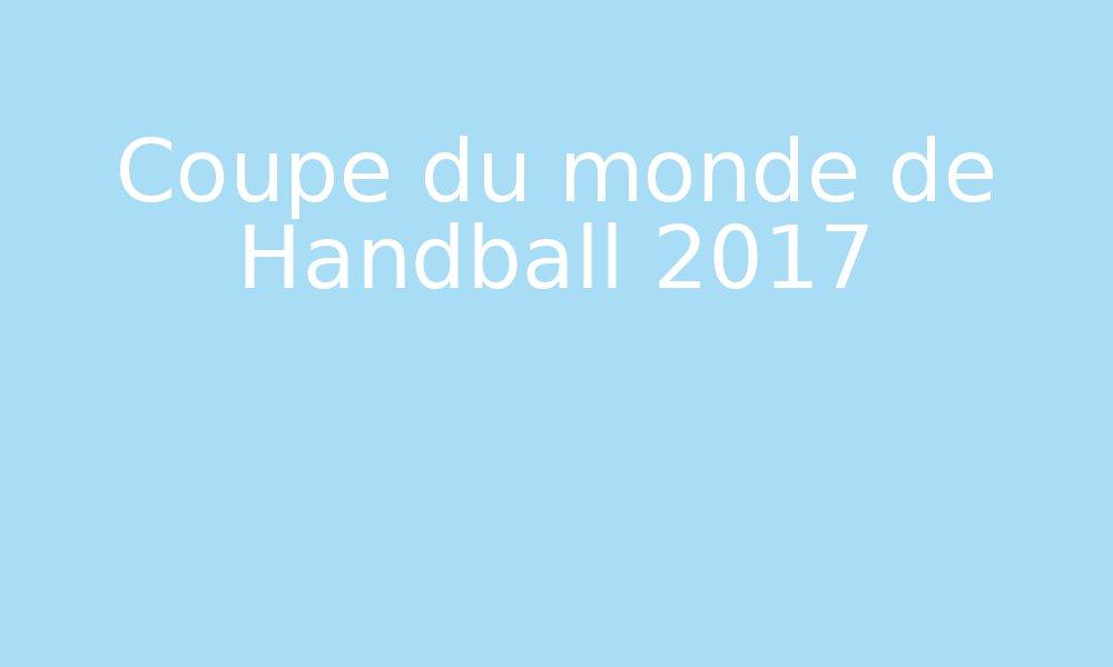Coupe du monde de handball 2017 par edumoov - Hand ball coupe du monde ...