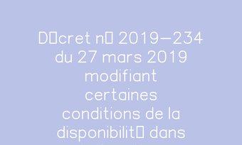Image de Décret n° 2019-234 du 27 mars 2019 modifiant certaines conditions de la disponibilité dans la fonction publique   Legifrance