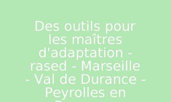 Image de Des outils pour les maîtres d'adaptation - rased - Marseille - Val de Durance - Peyrolles en Provence