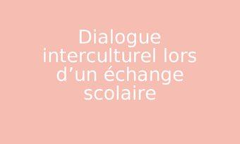 Image de Dialogue interculturel lors d'un échange scolaire