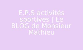 Image de E.P.S activités sportives |                       Le BLOG de Monsieur Mathieu