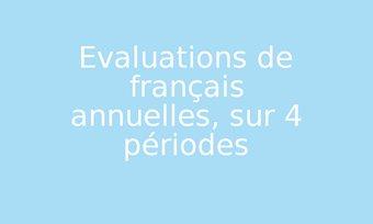 Image de Evaluations de français annuelles, sur 4 périodes