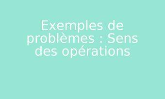 Image de Exemples de problèmes : Sens des opérations