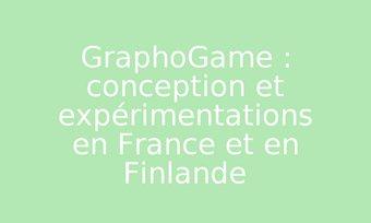 Image de GraphoGame : conception et expérimentations en France et en Finlande