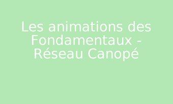 Image de Les animations des Fondamentaux - Réseau Canopé