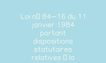 Image de Loi n° 84-16 du 11 janvier 1984 portant dispositions statutaires relatives à la fonction publique de l'Etat   Legifrance