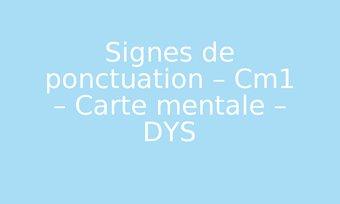 Image de Signes de ponctuation – Cm1 – Carte mentale – DYS