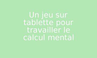 Image de Un jeu sur tablette pour travailler le calcul mental