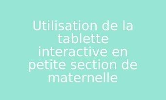 Image de Utilisation de la tablette interactive en petite section de maternelle