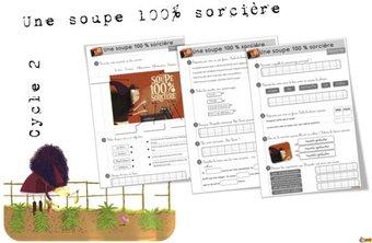Image de Lecture CE1: Une soupe 100 % sorcière