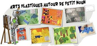Image de Petit Noun : Arts plastiques