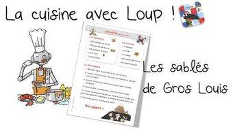 Image de La cuisine avec Loup : Les sablés de Gros-Louis