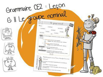Image de G11 Grammaire CE2 : Le groupe nominal