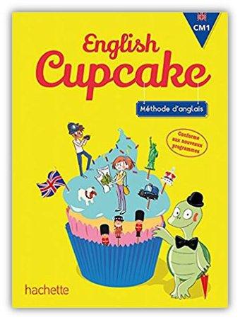 Image de CM1 • Anglais • « English Cupcake, CM1, Hachette» [Manuel] -