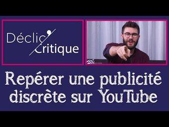 Image de Comment repérer une publicité discrète sur YouTube