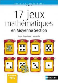 Image de 17 Jeux mathématiques en moyenne section - Édition 2017