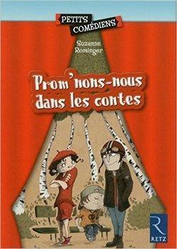 Image de Projet théâtre « Prom'nons-nous dans les contes »