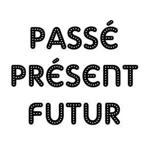 Image de Passé, présent, futur