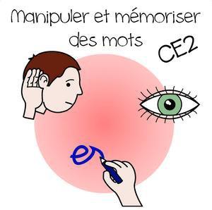Image de Manipuler et mémoriser des mots au CE2