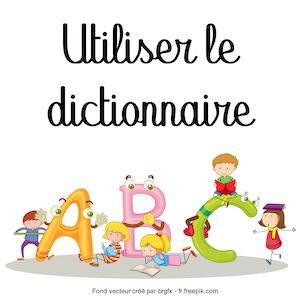 Image de Utiliser le dictionnaire au CE2