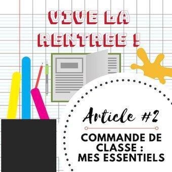 Image de Vive la rentrée #2 I Mes essentiels dans la commande