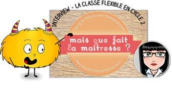 Image de La classe flexible au cycle 2 – Interview de Marina de Maisquefaitlamaitresse !