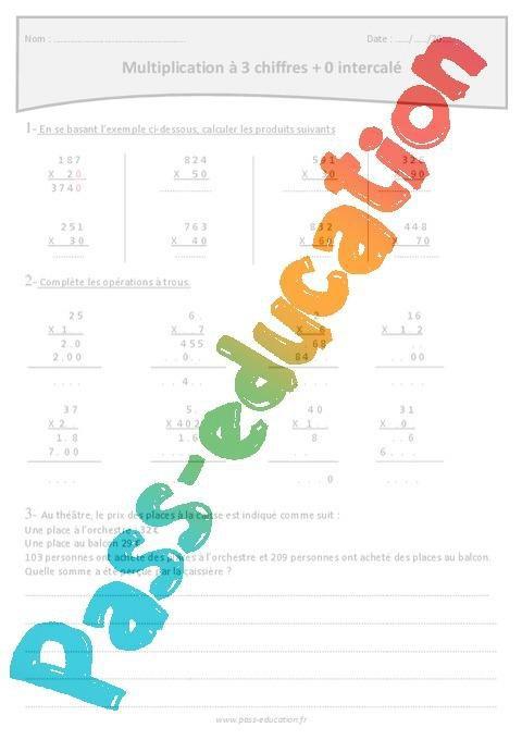 0 Intercale Multiplication A 3 Chiffres Cm1 Exercices Avec Correction Par Pass Education Fr Jenseigne Fr