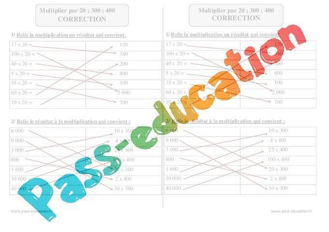 Multiplier Par 20 300 400 Ce2 Exercices A Imprimer Par Pass Education Fr Jenseigne Fr