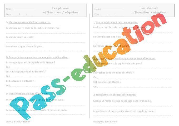 Phrase Negative Et Phrase Affirmative Ce1 Exercices A Imprimer Par Pass Education Fr Jenseigne Fr