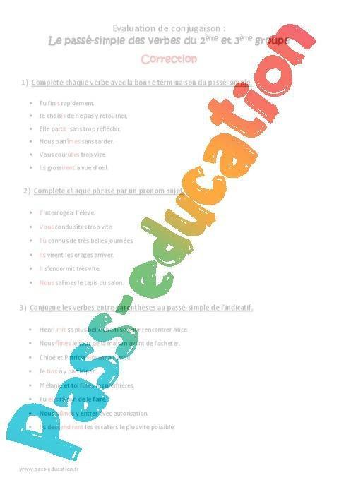 Passe Simple Verbes Du 2eme Et 3eme Groupe Cm1 Bilan A Imprimer Par Pass Education Fr Jenseigne Fr