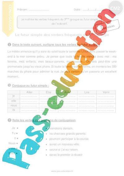 Futur Simple Des Verbes Frequents Du 3eme Groupe Cm2 Exercices A Imprimer Par Pass Education Fr Jenseigne Fr