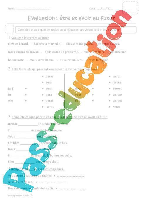Etre Et Avoir Au Futur Ce1 Evaluation Par Pass Education Fr Jenseigne Fr