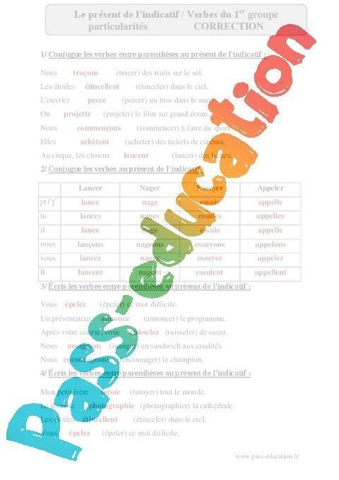 Verbes Du 1er Groupe Particularites Present De L Indicatif Cm2 Exercices Corriges Conjugaison Cycle 3 Par Pass Education Fr Jenseigne Fr