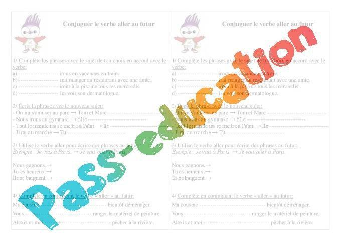 Verbe Aller Au Futur Exercices Ce1 Conjugaison Francais Cycle 2 Par Pass Education Fr Jenseigne Fr