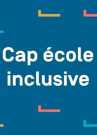 Image de Présentation de Cap Ecole Inclusive