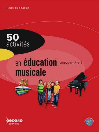 Image de 50 activités en éducation musicale aux cycles 2 et 3