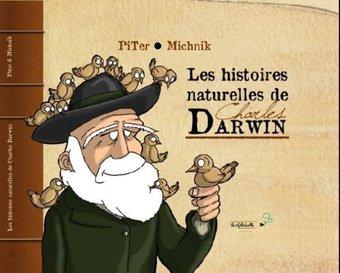 Image de Les histoires naturelles de Charles Darwin